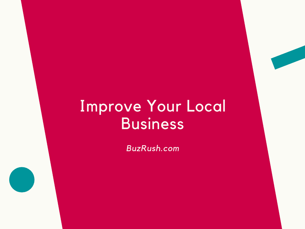 Improve Your Local Business