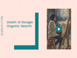 The Death of Google Organic Search