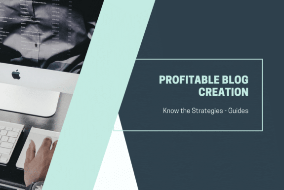 Profitable Blog Creation