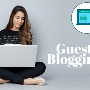 Effective Guest Blogging Strategy 2020