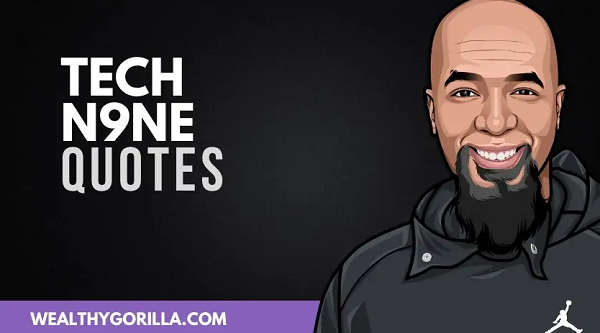 50 Greatest Tech N9ne Quotes of All Time