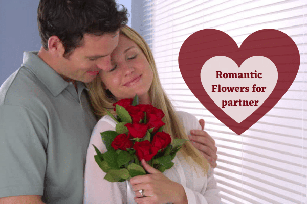 Romantic Flowers That Perfectly Suitable for your partner
