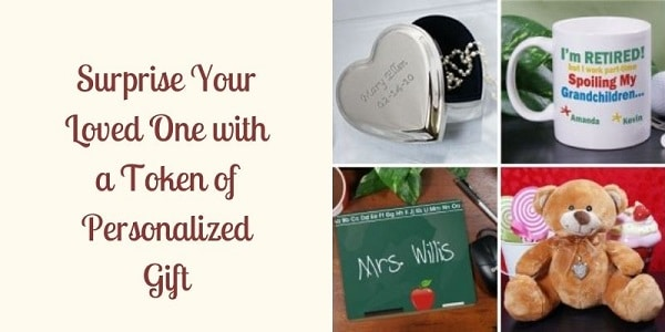 Surprise Your Loved One with a Token of Personalized Gift