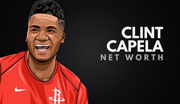 Clint Capela Net Worth 2021, Record, Salary, Biography, Career, and Wiki